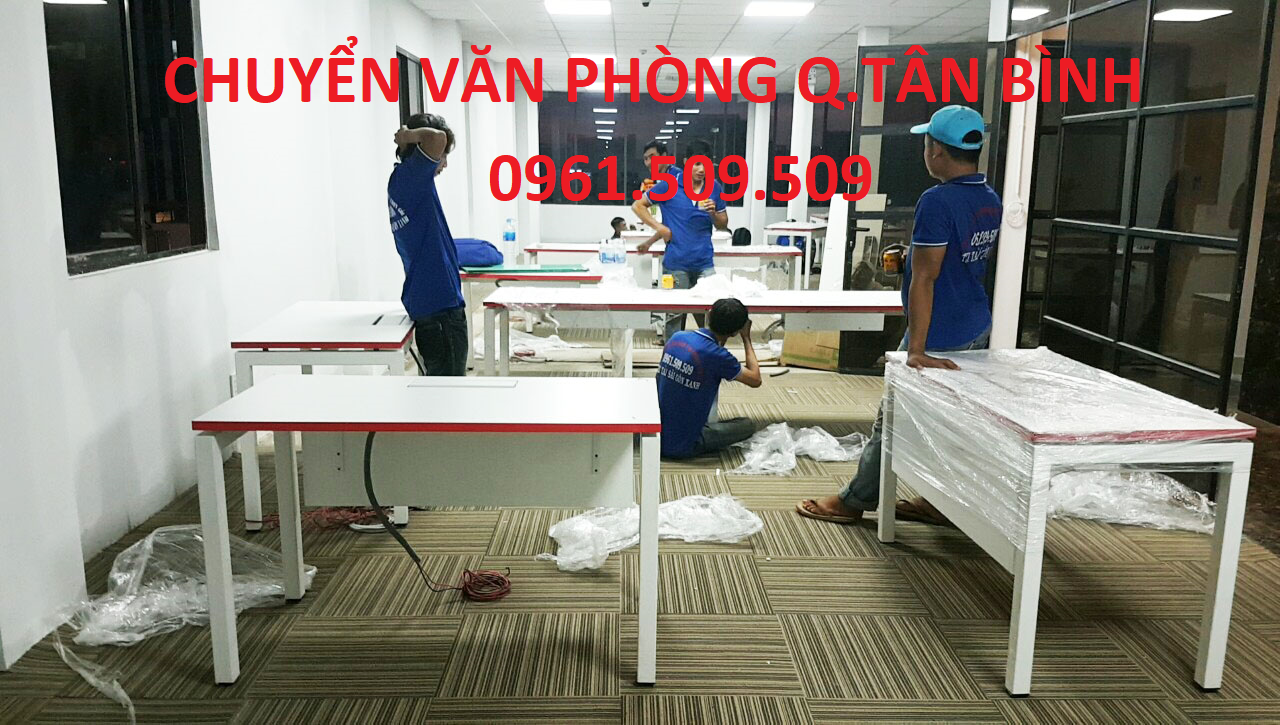 chuyển văn phòng trọn gói quận Tân Bình